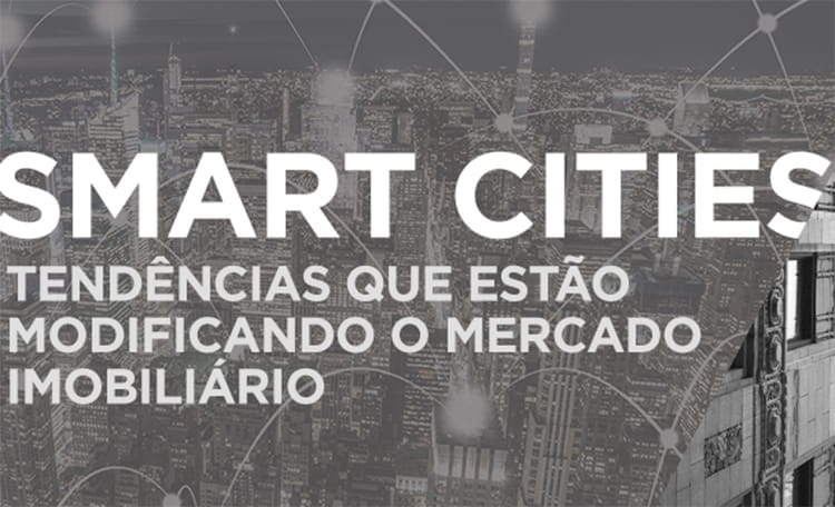 smart-cities-tendencias-no-mercado-imobiliario