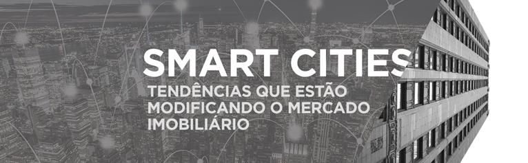 smart-cities-tendencias-no-mercado-imobiliario