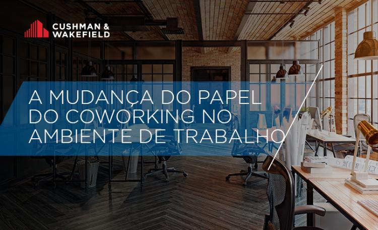 a mudanca do papel do coworking no ambiente de trabalho