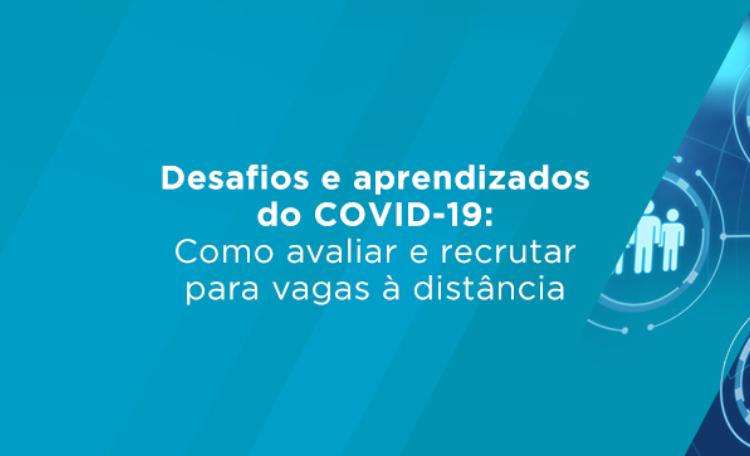 Desafios e aprendizados do covid-19