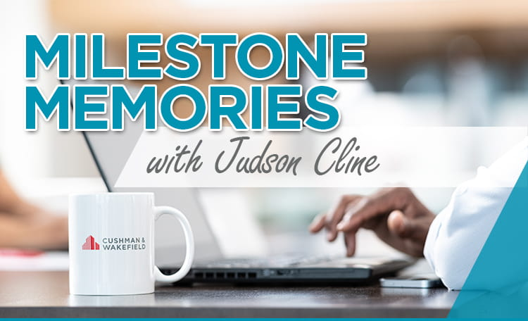 Milestone Memories with Judson Cline