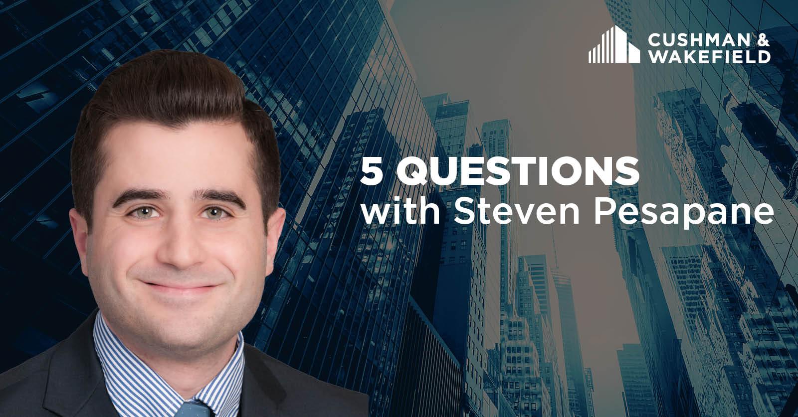 Steven Pesapane_5 Questions