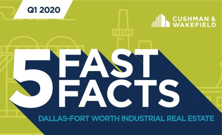 Five Fast Facts Industrial Dallas Q1