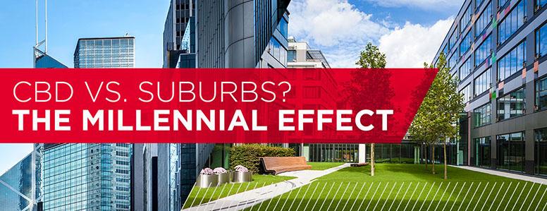 CBD vs Suburbs? The Millennial Effect