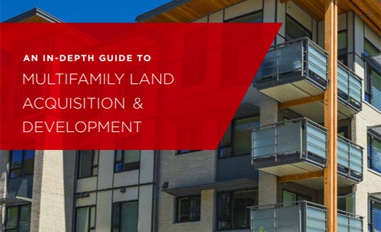 Multifamily Land Acquisition and Development Report