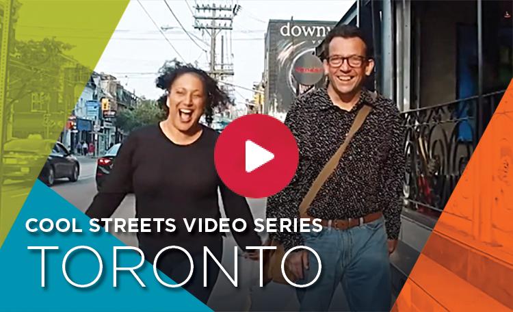 Cool Streets Video - Toronto