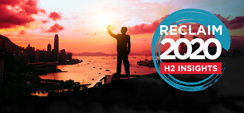 Reclaim 2020: H2 Insights