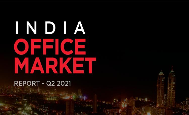 India office market report Q2 2021