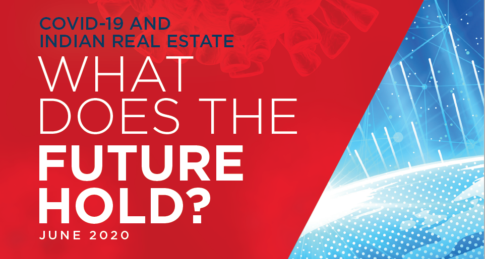 COVID-19 and Indian Real Estate: What Does the Future Hold?
