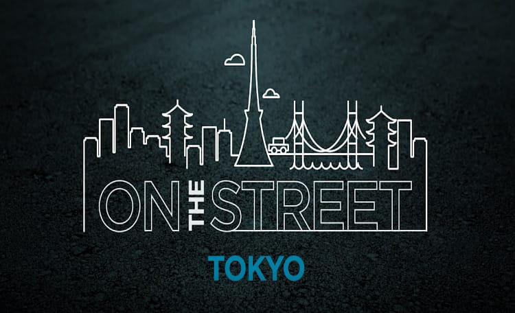 On the Street: Tokyo