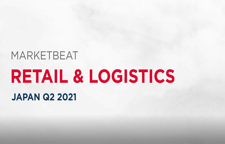 Q2 2021 Japan Retail & Logistics MarketBeat