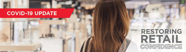 Restoring retail confidence: strategies forward-looking brands should consider now
