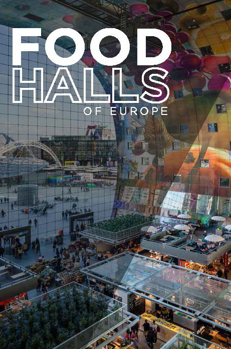 Food Halls of Europe cover featuring Rotterdam's Foodhallen