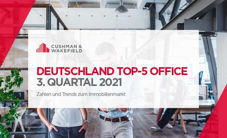 Office Markt Top 5 Deutschland Q3 2021